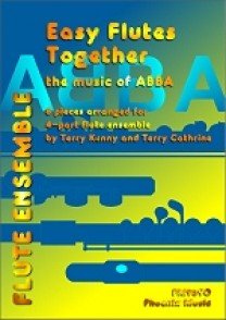 EASY FLUTES TOGETHER: THE MUSIC OF ABBA FLUTES