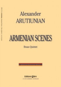 ARUTIUNIAN A. ARMENIAN SCENES BRASS QUINTETTE