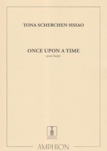 SCHERCHEN-HSIAO T. ONCE UPON A TIME HARPE