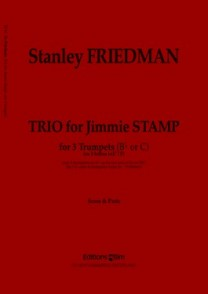 FRIEDMAN S. TRIO FOR JIMMIE STAMP TROMPETTES