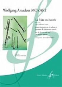 MOZART W.A. LA FLUTE ENCHANTEE KV 620 ENS. CLARINETTES