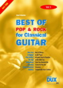 BEST OF POP & ROCK FOR CLASSICAL GUITAR VOL 5