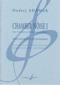 ADAMEK O. CHAMBER NOISE I VIOLONCELLE CONTREBASSE