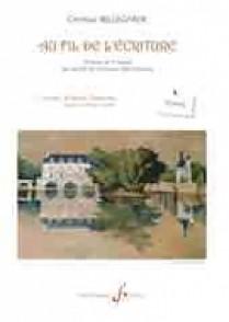 BELLEGARDE C. AU FIL DE L'ECRITURE VOL 1 TEXTES