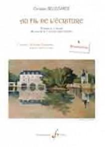 BELLEGARDE C. AU FIL DE L'ECRITURE VOL 1 REALISATIONS