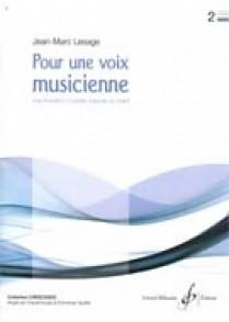 LESAGE J.M. POUR UNE VOIX MUSICIENNE VOL 2