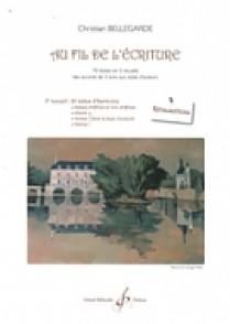 BELLEGARDE C. AU FIL DE L'ECRITURE: VOL 3 REALISATIONS
