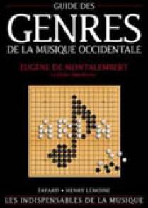ABROMONT C./MONTALEMBERT E.(DE) GUIDE DES GENRES DE LA MUSIQUE OCCIDENTALE