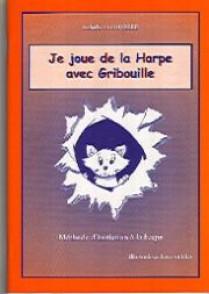 FROUVELLE I. JE JOUE DE LA HARPE AVEC GRIBOUILLE