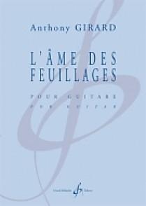 GIRARD A. L'AME DES FEUILLAGES GUITARE