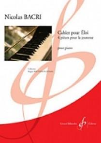 BACRI N. CAHIER POUR ELOI PIANO