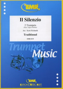 IL SILENZIO 2 TROMPETTES (PIANO OU ORGUE AD LIBITUM)