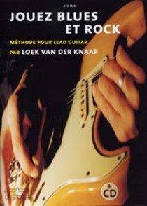 VAN DER KNAAP JOUEZ BLUES ET ROCK GUITARE