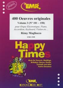 400 OEUVRES ORIGINALES VOL 3 ACCORDEON
