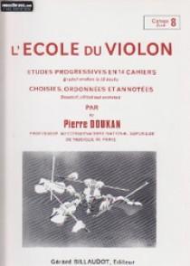DOUKAN P. ECOLE DU VIOLON ETUDES PROGRESSIVES VOL 8