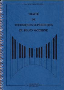 MINVIELLE-SEBASTIA P. TRAITE DE TECHNIQUES SUPERIEURES DU PIANO MODERNE