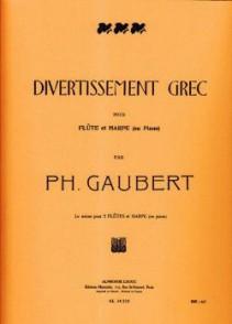 GAUBERT P. DIVERTISSEMENT GREC FLUTE
