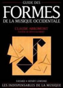 ABROMONT C./MONTALEMBERT E. (DE) GUIDE DES FORMES DE LA MUSIQUE OCCIDENTALE