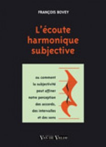BOVEY F. ECOUTE HARMONIQUE SUBJECTIVE