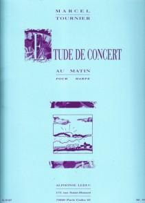 TOURNIER M. ETUDE DE CONCERT AU MATIN HARPE