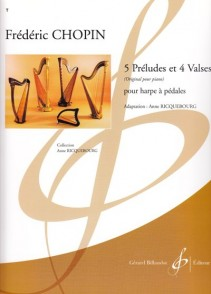 CHOPIN F. PRELUDES VALSES HARPE