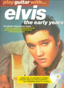 PRESLEY ELVIS THE EARLY YEARS PLAY GUITAR WITH