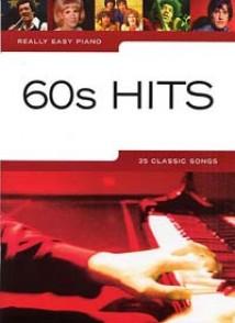 REALLY EASY 60S HITS PIANO