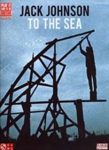 JOHNSON JACK TO THE SEA GUITARE TAB
