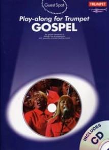 GUEST SPOT GOSPEL PLAY-ALONG FOR TRUMPET