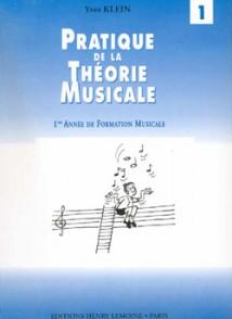KLEIN Y. PRATIQUE DE LA THEORIE MUSICALE VOL 1