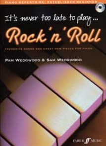WEDGWOOD P. IT'S NEVER TOO LATE TO PLAY ROCK'N'ROLL PIANO
