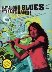 PLAY-ALONG BLUES WITH A LIVE BAND FLUTE
