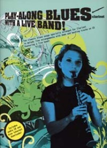PLAY-ALONG BLUES WITH A LIVE BAND CLARINET