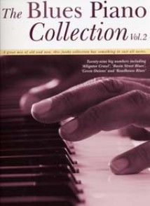 THE BLUES PIANO COLLECTION VOL 2 PIANO