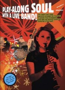 PLAY-ALONG SOUL WITH A LIVE BAND CLARINETTE