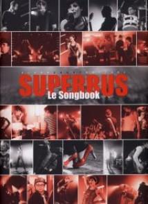 SUPERBUS LE SONGBOOK PVG