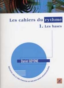 GOYONE D. LES CAHIERS DU RYTHME VOL 1