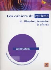 GOYONE D. LES CAHIERS DU RYTHME VOL 2