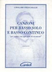 FRESCOBALDI G. CANZONI PER BASSO SOLO E CONTINUO