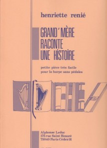 RENIE H. GRAND MERE RACONTE UNE HISTOIRE HARPE