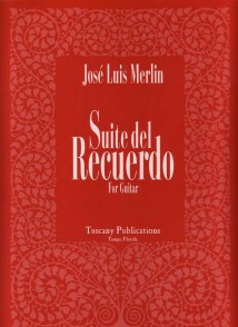 MERLIN J.L. SUITE DEL RECUERDO GUITARE