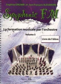 DRUMM S./ALEXANDER J.F. SYMPHONIC FM VOL 5 ELEVE PIANO