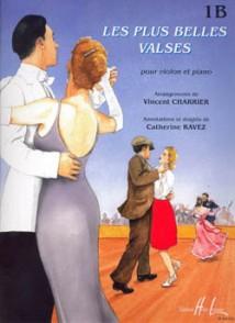 CHARRIER V./RAVEZ C. LES PLUS BELLES VALSES VOL 1B VIOLON