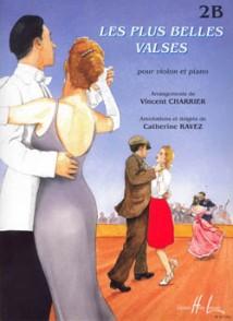 CHARRIER V./RAVEZ C. LES PLUS BELLES VALSES VOL 2B VIOLON