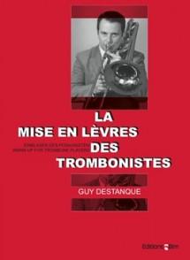 DESTANQUE G. LA MISE EN LEVRES DES TROMBONISTES