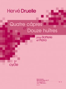 DRUELLE H. QUATRE CAPRES ET DOUZE HUITRES BATTERIE