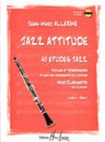 ALLERME J.M. JAZZ ATTITUDE VOL 1 CLARINETTE