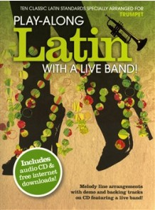 PLAY-ALONG LATIN WITH A LIVE BAND TRUMPET