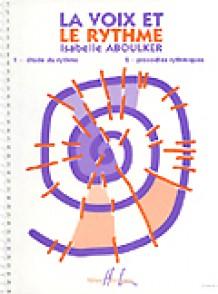 ABOULKER I. LA VOIX ET LE RYTHME