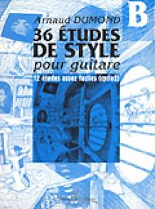 DUMOND A. 36 ETUDES DE STYLE VOL B GUITARE